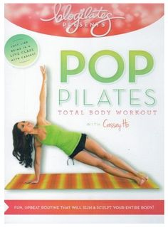 POP Pilates: Total Body Workout with Cassey Ho