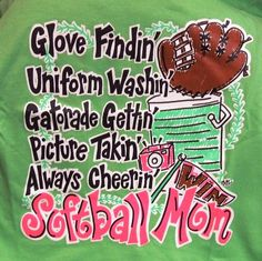 softball quotes and sayings | Picture: Softball Mom.JPG provided by SouthernChicsOnline Bruce, MS ...