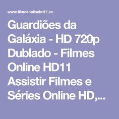 Guardiões da Galáxia - HD 720p Dublado - Filmes Online HD11 Assistir Filmes e Séries Online HD,720p,1080p Filmes Online HD11 Assistir Filmes e Séries Online HD,720p,1080p