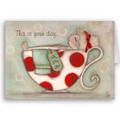 """""""A Soothing Cup of Tea"""" a lovely  Mother's Day Card by DudaDaze, available on Zazzle."""