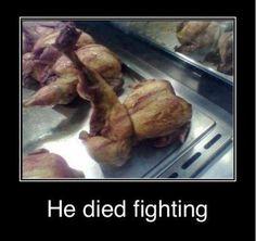 He went down fighting!