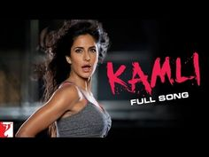 "▶ ""Kamli"" - Full Song - DHOOM:3 - Katrina Kaif - YouTube"