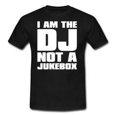 Black DJ - I am the DJ not a jukebox Men's Tees