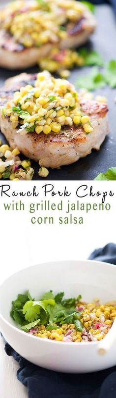 Ranch Pork Chops with Grilled Jalapeno Corn Salsa is the perfect summer dinner! Fresh crisp corn is charred to perfection, mixed with jalapenos for a spicy salsa then served with juicy, grilled ranch pork chops! /mychinet/ /AOL_Lifestyle/ #invite #ad