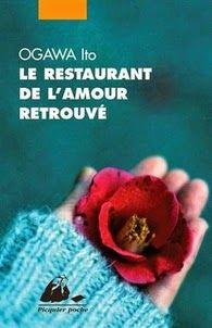 Le restaurant de l'amour retrouvé, Ito Ogawa ~ Le Bouquinovore