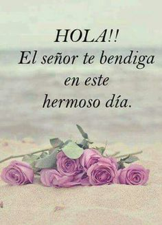 Buen dia! Good Morning Quotes, Morning Love, Happy Day, Good Day, Good Night, Enjoy Your Life, Truth Of Life, Sweet Quotes, Meneses