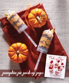 Pumpkin Pie Push-Up Pops Pumpkin Pie Push-Up Pops