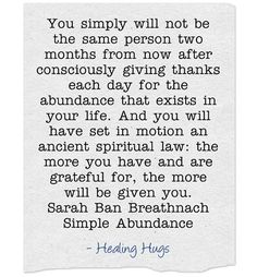 "from ""Simple Abundance"" by Sarah Ban Breathnach"