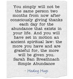 "from ""Simple Abundance"" by Sarah Ban Breathnach"