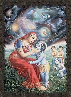 Mother Yasoda saw within the mouth of Krsna the whole sky, including all the luminaries, stars, and all directions.(Krsna Book, 1970, p. 61)