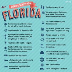 I'm not a native Floridian but, I lived there long enough to know (10+ years), and I can pronounce everyone of those names like a native!! Signs You're from Florida ... ALL TRUE