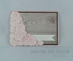 www.rosa-pink-glitzer.de: Opulente Rosen treffen auf rustikales Holz mit Stampin up Segensfeste