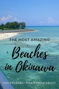 The Most Amazing Beaches in Okinawa You Probably Don't Know About