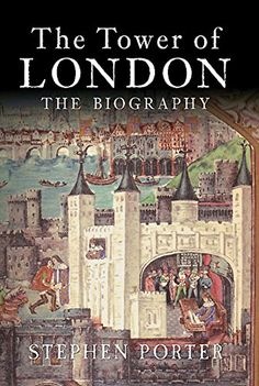 Download The Tower of London ebook free by Stephen Porter in pdf/epub/mobi