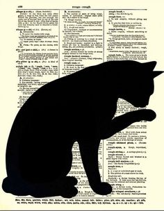 Dictionary Art Page, Sleek Cat Silhouette, Black Cat Art, Antique Dictionary Pag. Crazy Cat Lady, Crazy Cats, Silhouette Chat, Animal Gato, Black Cat Art, Cat Quilt, Dictionary Art, Cat Cards, Cat Pattern