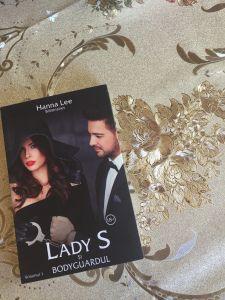 Lady S și bodyguardul de Hanna Lee My Books, Polaroid Film, Wattpad, Romantic, Entertaining, Reading, Frame, Mai, Character