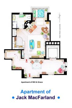 ". The apartment of Jack MacFarland from the show ""Will & Grace"". Some sets have changed throughout the different seasons and this floorplan is a mixture of various of them. This is ..."