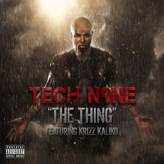 The Thing | Tech N9ne Krizz Kaliko | http://ift.tt/2rMLXEt | Added to: http://ift.tt/2gQTuJY #hiphop #spotify