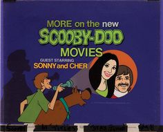"""The New Scooby-Doo Movies"" guest starring Sonny and Cher"