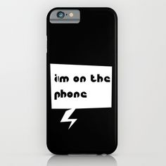 im on the phone iPhone & iPod Case