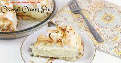 Low Carb Coconut Cream Pie || Gluten Free, Sugar Free, THM