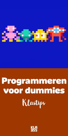Programmeren in de klas voor dummies – Klasse Computational Thinking, Busy Boxes, Quote Prints, Stage, Bee, Education, School, Kids, Organisation