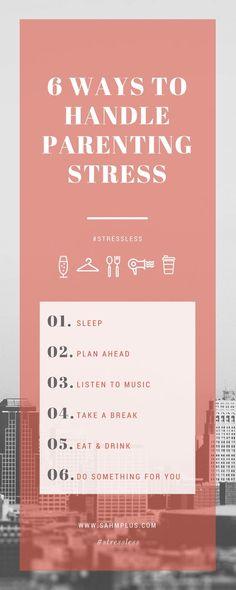 6 tips to handle parenting stress #parenting #stressless #momlife #sahm http://sahmplus.com #sahmplus (scheduled via http://www.tailwindapp.com?utm_source=pinterest&utm_medium=twpin&utm_content=post103196683&utm_campaign=scheduler_attribution)