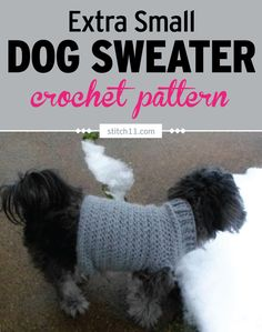 Crochet Flowers Easy Extra Small Dog Sweater Crochet Pattern - This free dog sweater crochet pattern is made to have a snug fit with a fantastic stretch. Easy to pull the head through. Crochet Dog Sweater Free Pattern, Crochet Flower Patterns, Dog Pattern, Crochet Shirt, Sweater Knitting Patterns, Crochet Ideas, Free Crochet, Dog Crochet, Crochet Afghans