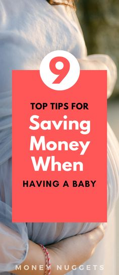 9 ways to save money during pregnancy. Check out these 9 top money saving tips when you're having a baby! #moneysaving #baby #pregnancy #moneysavingtips Ways To Save Money, Money Tips, Money Saving Tips, Baby Pregnancy, Having A Baby, Finance Tips, Budgeting, Investing, Advice