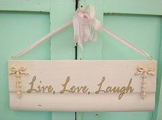 live love laugh