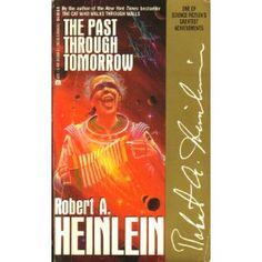 Robert Heinlein - a great collection of future history