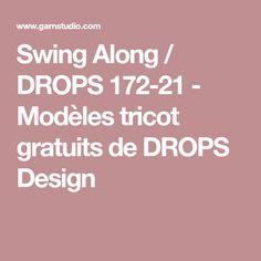 Swing Along / DROPS 172-21 - Modèles tricot gratuits de DROPS Design