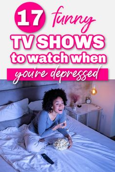 Shows to Watch When You Want to Laugh - These Netflix, Hulu, and Amazon shows are the best list for when you're sad and want to laugh. They're funny, heartwarming, and will help you distract yourself from depression and loneliness.