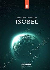 Un anno dopo le vicende di LIFE ON MARS?, Klaus Thalox e la sua astronave sono inviati in missione su un pianeta gassoso... http://www.bookrepublic.it/book/9788868820824-isobel/