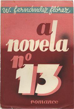 A novela n.º 13, W. Fernández Flórez, Civilização, design Júlio Amorim, 1942