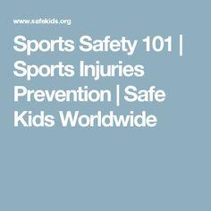 Sports Safety 101 | Sports Injuries Prevention | Safe Kids Worldwide