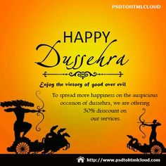 Our special offer to spread more happiness on the auspicious occasion of dussehra: 30% disscount on our services PSD to...