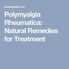Polymyalgia Rheumatica: Natural Remedies for Treatment
