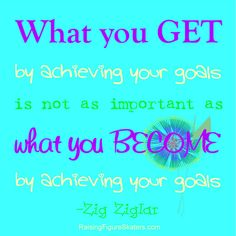 Do you have a need for creative outlets and goals outside your children? I think Zig Ziglar has a great point about why our goals are important, too. You can find a word art freebie (without watermark) here: http://raisingfigureskaters.com/2013/01/09/achieving-your-goals-word-art-freebie/