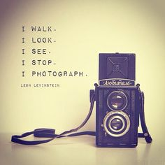 Quotes about photography - vintage camera print inspirational photography quote leon levinstein for artists for photographers medium format camera Dslr Photography Tips, Quotes About Photography, Artistic Photography, Vintage Photography, Love Photography, Photography Lighting, Street Photography, Landscape Photography, Abstract Photography