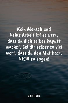 Discover 21 popular sayings Entdecke 21 beliebte Sprüche zum Nachdenken No man and no work is worth destroying yourself. Positive Motivation, Life Motivation, Positive Quotes, Positive Vibes, Motivational Quotes, Inspirational Quotes, Sarcastic Quotes, Funny Quotes, Life Quotes