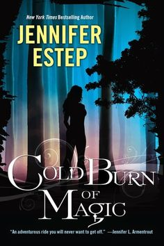 Review: Cold Burn of Magic by Jennifer Estep | book'd out