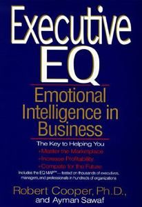Executive Eq: Emotional Intelligence in Leadership a... * 8