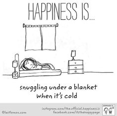 Blankets are life 🙌🏻 Cute Happy Quotes, Great Quotes, Me Quotes, Funny Quotes, Inspirational Quotes, Bath Quotes, Make Me Happy, Happy Life, Are You Happy