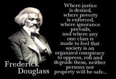 'Frederick Douglas' on 'Justice'