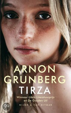 Tirza by Arnon Grunberg, translated by Sam Garrett Cool Books, I Love Books, New Books, Books To Read, This Book, Sad Stories, Top 5, Lectures, Shelfie