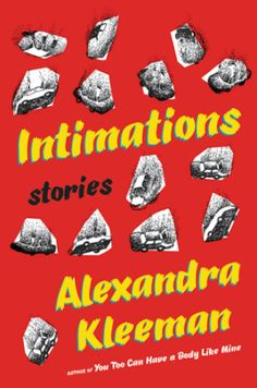 """The Best Books Of 2016 So Far  #refinery29  http://www.refinery29.com/2016/02/102382/best-books-2016#slide-8  Intimations: Stories By Alexandra Kleeman Out September 13The 12 stories in Kleeman's second novel delve into phases of life, from beginning to end: birth into a world that predates our own existence, the period of """"living"""" that comes next, and then the golden years when we know life is coming to a close but not quite yet. So what does it all mean?..."""