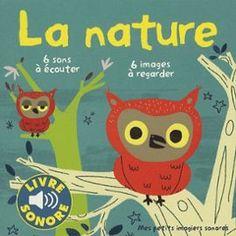 La Nature - Mes Petits Imagiers Sonores de Marion Billet