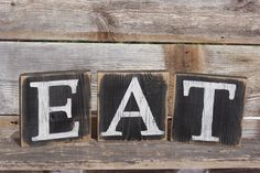 Eat Sign Blocks Letters Rustic Reclaimed Wood Country Kitchen Decor. Eat Blocks Have Been Hand Painted by SignShack on Etsy https://www.etsy.com/listing/185938895/eat-sign-blocks-letters-rustic-reclaimed