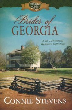 Christian fiction - Brides of Georgia: 3-1 Historical Romance Collection